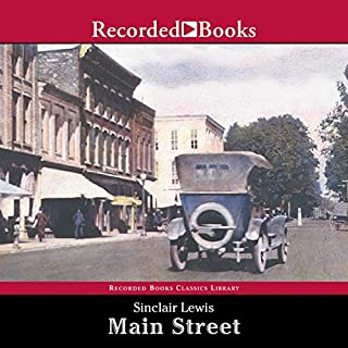 Main Street                   By:                                                                                                                                 Sinclair Lewis                               Narrated by:                                                                                                                                 Barbara Caruso                      Length: 19 hrs and 15 mins     156 ratings     Overall 4.1
