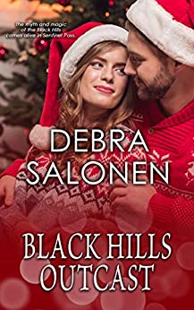 Black Hills Outcast: a Hollywood-meets-the-real-wild-west contemporary romance series (Black Hills Rendezvous Book 6) by [Debra Salonen]