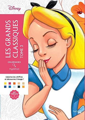 Coloriages mystères Les grands classiques Disney tome 3