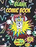 blank comic book for boys and girls ages 9-12: Draw Your Own Comics - 150 Pages of Fun and Unique Templates, Blank comic book draw your own comics and cartoons.
