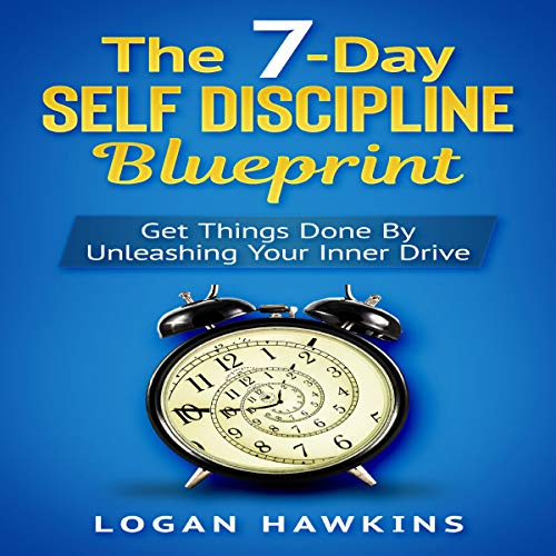 Couverture de The 7-Day Self Discipline Blueprint