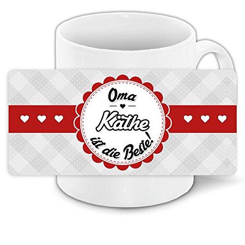 Tasse mit Spruch - Oma Käthe ist die Beste -