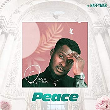 Peace (feat. Naffymar)
