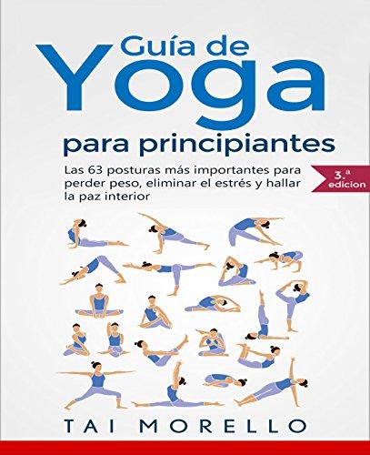 Portada del libro Yoga: Guía Completa Para Principiantes de Tai Morello