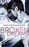 Broken Dreams (Only by Chance 1)