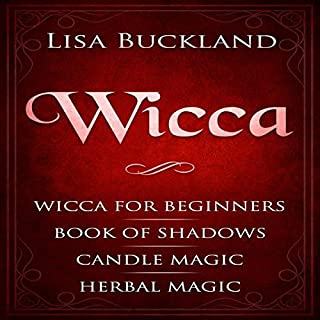 Wicca: Wicca for Beginners, Book of Shadows, Candle Magic, Herbal Magic cover art