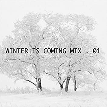 Winter Is Coming .01