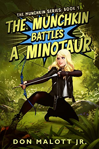 The Munchkin Battles a Minotaur: The Munchkin Series: Book 1