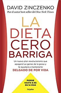 La dieta cero barriga : un nuevo plan revolucionario que apagará tus genes de la grasa y te ayudará a mantenerte delgado d...