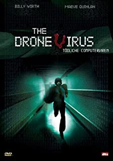 The Drone Virus - Tödliche Computerviren