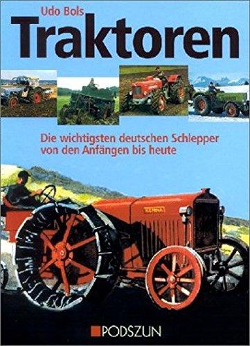 Traktoren: Die wichtigsten deutschen Schlepper von den Anfängen bis heute