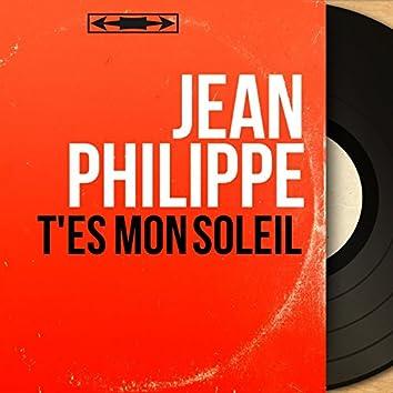 T'es mon soleil (feat. Jean Bouchéty et son orchestre) [Mono Version]