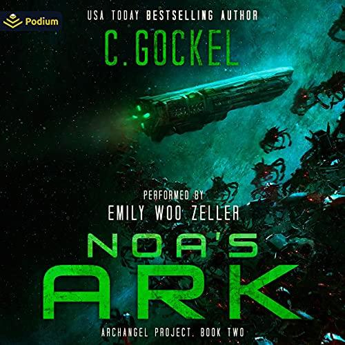 Noa's Ark Audiobook By C. Gockel cover art