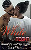 White Night : African American Romance Book Collection (English Edition)