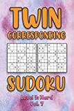 Twin Corresponding Sudoku Level 3: Hard Vol. 7: Play Twin Sudoku With Solutions Grid Hard Level Volumes 1-40 Sudoku Variation Travel Friendly Paper ... Math Challenge All Ages Kids to Adult Gifts