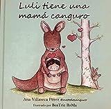 Luli Tiene una Mamá Canguro   Cuentos Emociones y Valores   Cuentos Niños de 3 - 4 años   Cuentos Apego   Cuentos Infantiles 3 - 4 años   Separación con Respeto   Desarrollo Psico-emocional Infantil
