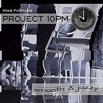 Project 10pm - Smooth & Jazzy