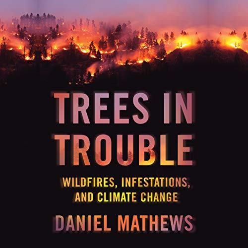 Trees in Trouble audiobook cover art