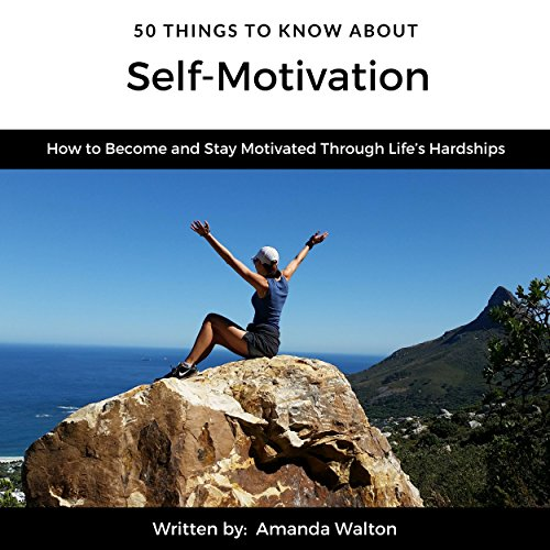 50 Things to Know About Self-Motivation audiobook cover art