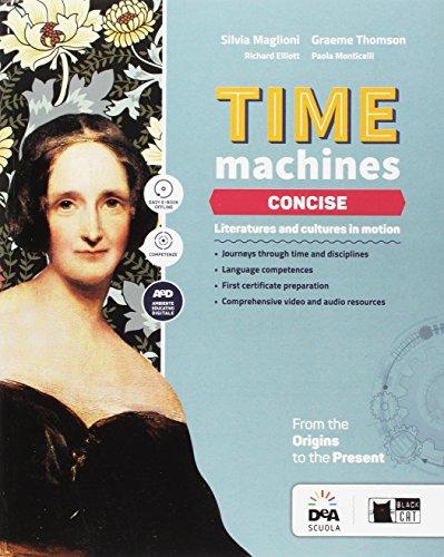 Time machine concise. Per le Scuole superiori. Con e-book. Con espansione online. Con DVD-ROM [Lingua inglese]
