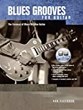 Blues Grooves for Guitar: The Essence of Blues Rhythm Guitar, Book & Online Audio