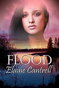 Flood by [Elaine Cantrell]