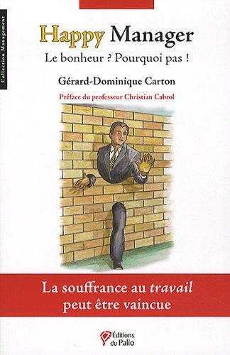 Happy Manager : Le bonheur ? Pourquoi pas !