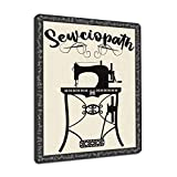 Sewciopath with Sewing Machine, 9 x 12 Inch Metal Sign, Funny Sewing Theme Wall Decor and Gifts for Quilter, Seamstress, Tailor, Dressmaker, Fashion Schools, Teachers and Businesses, RK3144 9x12