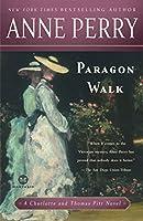 Paragon Walk: A Charlotte and Thomas Pitt Novel