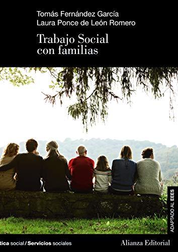 Trabajo Social con familias (El Libro Universitario - Manuales)