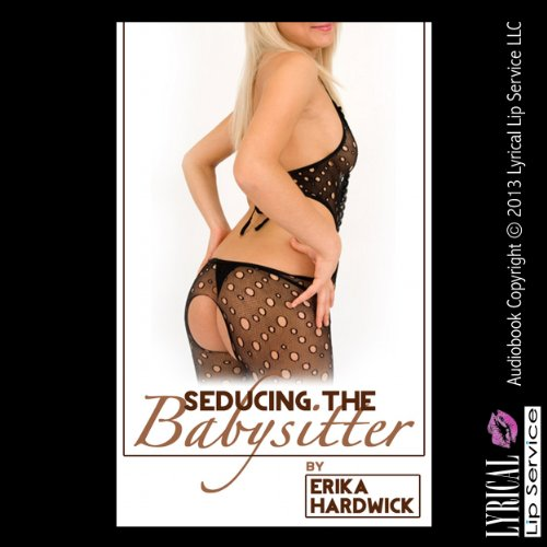 Seducing the Babysitter audiobook cover art