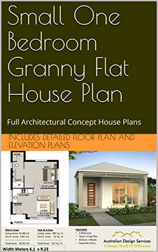 Small One Bedroom Granny Flat House Plan : Full Architectural Concept House Plans (1 Bedroom House Plans Book 45) - Kindle Edition By Plans, Includes Detailed Floor Plan And Elevation, Designs, Australian.