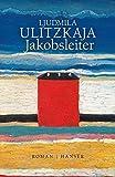 Jakobsleiter: Roman von Ulitzkaja, Ljudmila