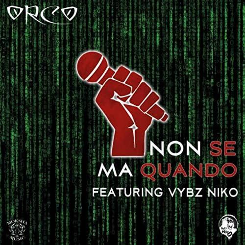 Orco feat. Vybz Niko