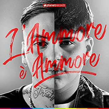 L'Ammore è Ammore