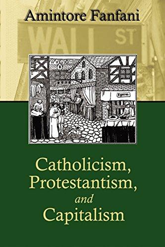 Catholicism, Protestantism, and Capitalism