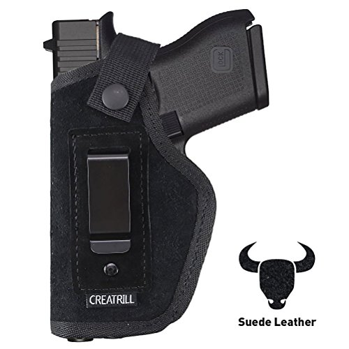 Creatrill Suede Leather Inside The Waistband Holster   Fits M&P Shield 9mm.40.45 Auto/GLOCK 26 27 29 30 33 42 43/Ruger LC9/Springfield XD & Similar Pistols   Gun Concealed Carry IWB Holster