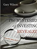 The Mysteries of Investing Revealed
