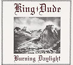 Best king dude burning daylight Reviews