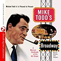 Mike Todd's Broadway