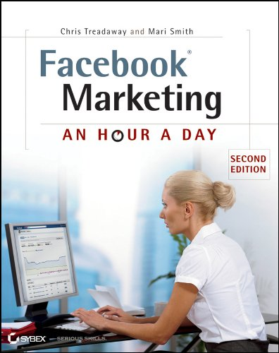 Facebook Marketing: An Hour a Day 2E