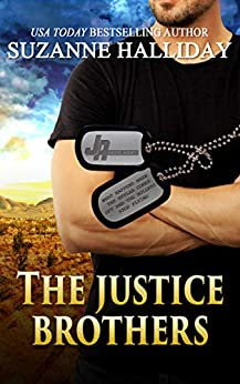 Justice Brothers Box Set by [Suzanne Halliday]
