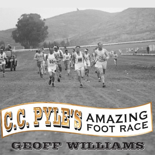 C. C. Pyle's Amazing Foot Race audiobook cover art