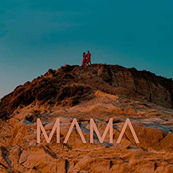 Mama (feat. Eliss)
