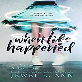 When Life Happened                   By:                                                                                                                                 Jewel E. Ann                               Narrated by:                                                                                                                                 Tia Rider Sorensen                      Length: 11 hrs and 45 mins     3 ratings     Overall 5.0