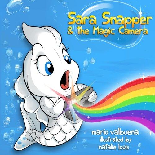 Sara Snapper & the Magic Camera