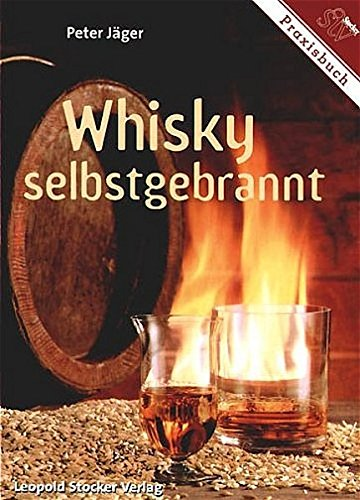 Whisky selbstgebrannt