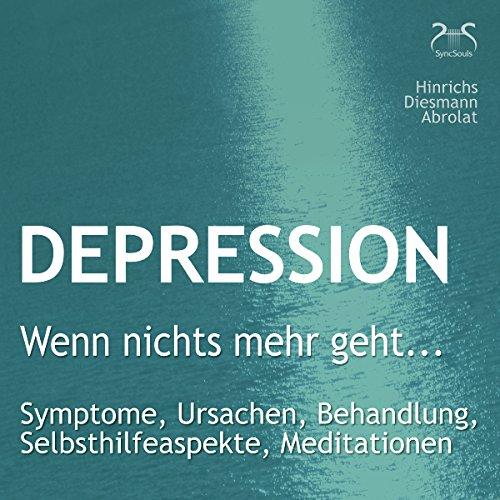 """Depression: """"Wenn nichts mehr geht..."""" cover art"""