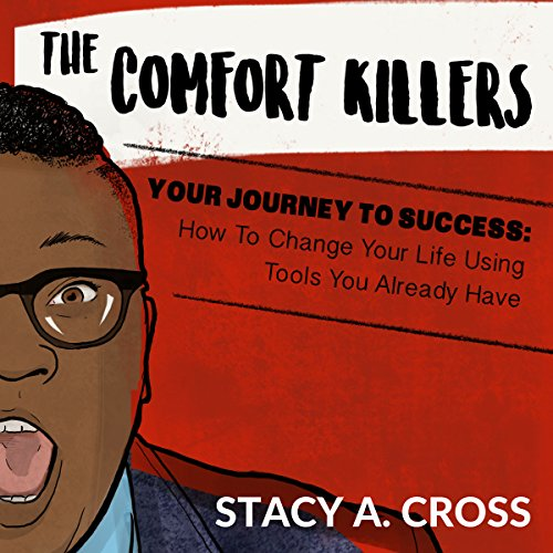 The Comfort Killers - Your Journey to Success audiobook cover art
