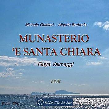 Munasterio 'e Santa Chiara (Live)